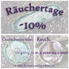 Ab 21.5.2020-24.5.2020 sind Räuchertage. An den Räuchertagen gibt es -10% auf Schalen für Räucherstäbchen und Räucherkegel. An diesen 4 Tagen gibt es von mir zu jedem Stück passend ein Räucherstäbchen oder einen Räucherkegel dazu! (Duft: Nag Champa)  #keramik #ceramic #ceramics #pottery #ton #töpfern #plattentechnik #glasur #glaze #glasurbrand #botz #gutschein #tray #schalen #räucherschalen #räucherstäbchen #räucherkegel #holysmokes #smokes #räuchertage #duft #prozent #keltisch Nag Champa, Petra, Mandalas, Celtic, Gift Cards, Mosaics, Clay, Canvas, Creative