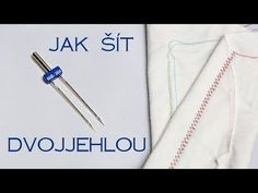 Jak šít dvojjehlou - napětí spodní niti | Caramilla Easy - YouTube Easy Sewing Projects, Sewing Hacks, Sewing Tutorials, Sewing Crafts, Sewing Patterns, Diy Crafts, Crochet For Beginners, Sewing For Beginners, Small Blankets