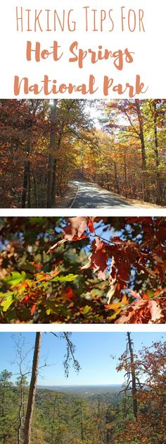 Hiking tips for Hot Springs National Park in Arkansas