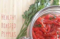 Healthy Roasted Peppers Recipe