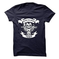 Cool Born to Ride Since 1980 Motorcycle T-Shirt