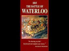 Battle of Waterloo documentary 1992. - YouTube