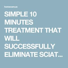 SIMPLE 10 MINUTES TREATMENT THAT WILL SUCCESSFULLY ELIMINATE SCIATICA PAIN! - Healthy America