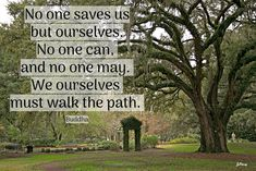 No one saves us but ourselves. #walkingquote, Joan Perry Walking Quotes, Paths