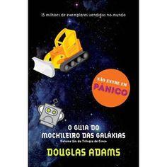 """Livro 3: Um livro divertido. """"O Guia do Mochileiro das Galáxias"""" — Douglas Adams"""