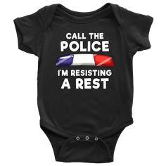 baby funny Call the Police - I'm Resisting A Rest Infant Baby Onesie Bodysuit Call the Police - I& Resis.and baby funny Call the Police - I'm Resisting A Rest Infant Baby Onesie Bodysuit Call the Police - I& Resis. Funny Babies, Cute Babies, Third Baby, Baby Hacks, Baby Tips, After Baby, Baby Arrival, Pregnant Mom, Thin Blue Lines