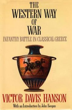 The Western Way of War by Victor Hanson, Click to Start Reading eBook, The Greeks of the classical age invented not only the central idea of Western politics--that the powe