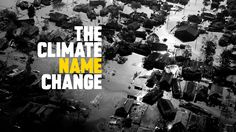 The Climate Name Change - 360i