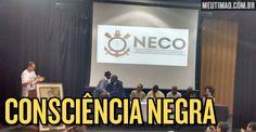 Um pouco do que aconteceu no evento do NECO, na última segunda-feira. Texto por Walter Falceta.