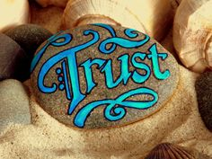 Trust / Painted Stone / Sandi Pikd Foundas / by LoveFromCapeCod