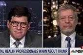 Mental health experts say Trump is unfit...