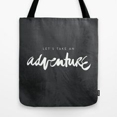 Let's take an adventure Tote Bag by It's Friday Designs