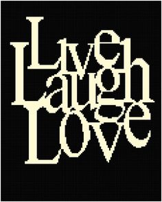 DOWNLOAD LIve Laugh Love Graph Chart crochet knit Pattern by MadeEspecially, $3.75