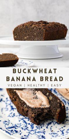 Buckwheat Banana Bread... A delicious gluten-free quick bread using buckwheat flour, it's a perfect healthy breakfast or snack! #buckwheat #bananabread #healthy #vegan Vegan Meals, Vegan Recipes Easy, Whole Food Recipes, Gluten Free Quick Bread, Vegan Gluten Free, Eating Vegan, Clean Eating Diet, Healthy Banana Bread, Healthy Protein