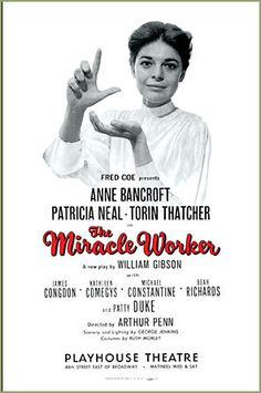 the miracle worker by william gibson essay How can i write an essay on the play the miracle worker that addresses whether   in the narrative of gibson's play, annie never pities helen for being blind and.