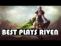 Riven Montage | Best Plays Riven 2015 | League of Legends - YouTube