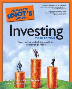Joshua Kennon Biography - Investing for Beginners: The Complete Idiot's Guide to Investing, 3rd Edition by Joshua Kennon