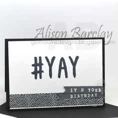 Gothdove Designs - Alison Barclay - Stampin' Up! - Layered Letters Alphabet stamp #YAY #stampinup #gothdovedesigns #colorcoach #inspirecreateshare2015 #rotarystamp #birthday #card