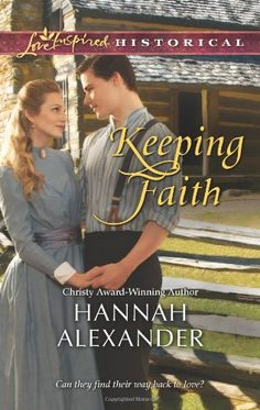 Keeping Faith (Love Inspired Historical) by Hannah Alexander,http://www.amazon.com/dp/0373829809/ref=cm_sw_r_pi_dp_fNQKsb06WMVC875K