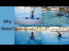 Why Water - 10 Reasons To Exercise In Water