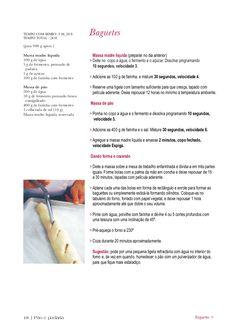 Pão e padaria Thermomix com - bimby / thermomix ❤❤❤❤ - I Companion, Portuguese Recipes, Tasty, Bread, Healthy Recipes, Cooking, Food, Bakery Recipes, Drink Recipes