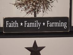 Faith  Family  Farming  Primitive Wood Sign