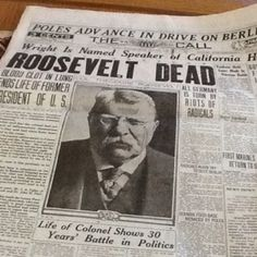 From the San Francisco Call news that President Theodore Roosevelt has died from a blood clot in the lung. History Facts, World History, American Presidents, American History, Kings & Queens, Presidential History, Vintage Newspaper, Newspaper Headlines, Theodore Roosevelt
