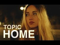 TOPIC - HOME ft. Nico Santos (OFFICIAL VIDEO) 4K - YouTube