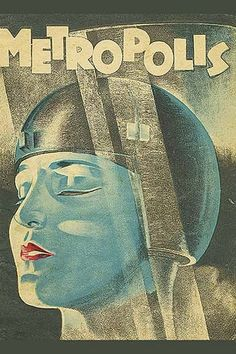 Space lady. A poster for Metropolis, a 1927 German expressionist epic silent science fiction drama film directed by Fritz Lang.