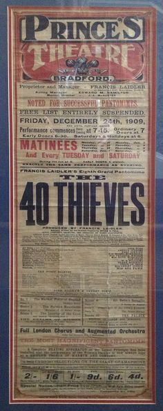 Poster for 1909 production of 40 Thieves at Bradford. In my family's possession.