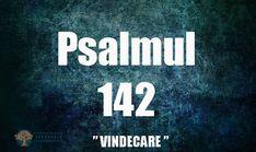 Puterea vindecătoare a Psalmului 142 - Secretele.com Psalms, North Face Logo, The North Face, Logos, Logo