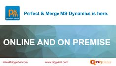 Perfect & Merge is here, for both online and on-premise MS Dynamics CRM. For a limited time, we are offering MS Dynamics CRM Business Partners the chance to join our Partner Programme; to take advantage of our solution for free internal use, and add further value to your client relationships.