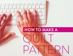 Alright ya'll. This is the post where I dish all of my little tips and secrets about how I write a quilt pattern from beginning to end. This is not necessarily the best or the right way to do it, but it's the way I do it. As I learn and grow, this process will …