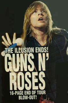 Axl Rose, early '90's - The illusion ends