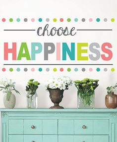 Colorful Peel & Stick Wall #Quote - CHOOSE HAPPINESS Shop here --> http://www.sparklyexpressions.com/#1242