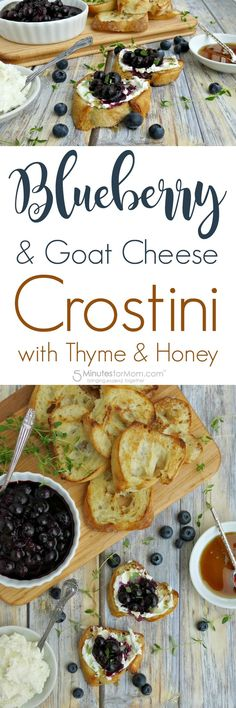 Blueberry and Goat Cheese Crostini with Thyme and Honey - Appetizer Recipe
