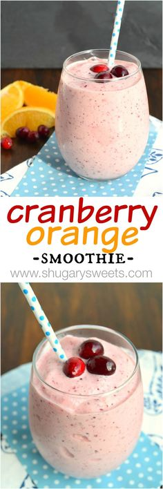 Cranberry Orange Smoothie: a healthy way to start your day. Also makes a great post workout treat!