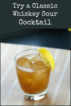 recipes classic whiskey sour martie duncan classic whiskey sour ...