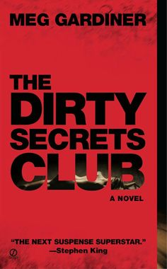 """The Dirty Secrets Club""  ***  Meg Gardiner  (2008)"
