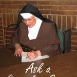 Ask a Carmelite Sister - Great Questions, Great Answers!