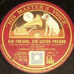 COMEDIAN HARMONISTS  Ein Freund, ein guter Freund  Berlin Sep 1930 HMV 78rpm 10