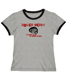 Roller Derby Is An Extension Of My Creative Mind Women Ringer T-Shirt
