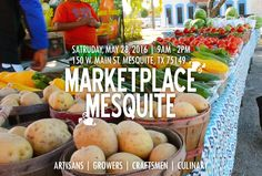 This Saturday, May 28, 2016: Come on out and enjoy produce and products by local artisans, growers, craftsmens and culinary artists! #realtexasflavor #mesquite #marketplace #artisans #growers #craftsmen #culinary #artists #vendors #local #supportlocalbusinesses #locals #mesquitetx #dfw #produce #products #goodies