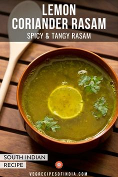 Do you love all types of rasam? If you do then you will love this lemon coriander rasam recipe! Rasam is perfect for cold and cough season as it is prepared like a soup. Try this South Indian recipe plain or with steamed rice or a poriyal dish. South Indian Rasam Recipe, South Indian Vegetarian Recipes, Vegetarian Stew, South Indian Food, Vegetarian Recipes Dinner, Veg Recipes, Indian Food Recipes, Cooking Recipes, Recipies