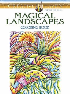 Creative Haven Magical Landscapes Coloring Book Books By Miryam Adatto