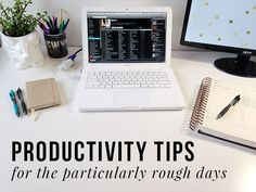 Productivity Tips For Rough Days | college productivity, productivity, get productive in college, get more productive, get more done