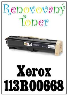 Renovovaný toner Xerox 113R00668 za bezva cenu 2626 Kč