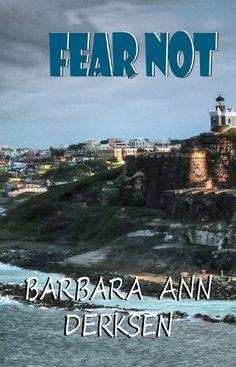Fear Not (3rd book in the Wilton/Strait mystery series) by Barbara Ann Derksen, http://www.amazon.com/dp/B006V4J31Q/ref=cm_sw_r_pi_dp_ROz8tb00AM62H