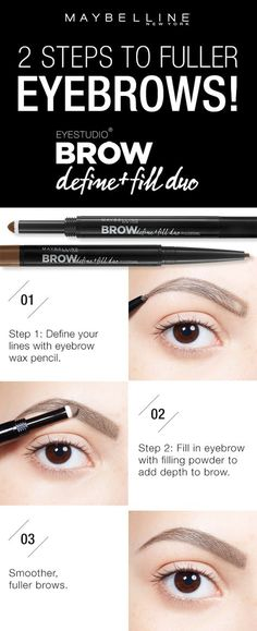 Get fuller, smoother looking brows using the Maybelline Brow Define + Fill Duo! First, define the outline of your eyebrow using the micro fine wax pencil. Next, use the powder side to fill the brow (Beauty Hacks Augenbrauen) Eyebrow Makeup, Skin Makeup, Eyeliner, Eye Brows, Shape Eyebrows, Makeup Eyebrows, Eyebrow Tips, Eyebrow Wax, Full Eyebrows