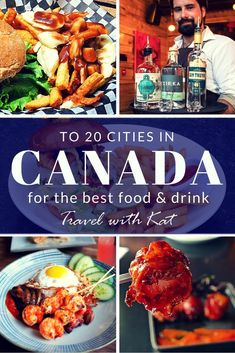 Top 20 destinations in Canada for the best food and drink